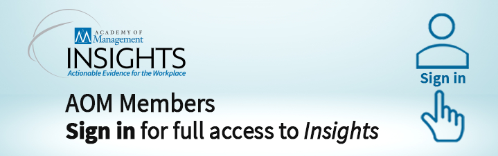 Members must be signed in to their AOM accounts to view most Insights content.