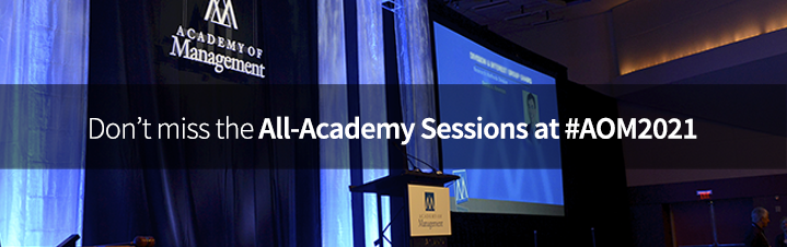Don't miss the All-Academy Sessions at #AOM2021