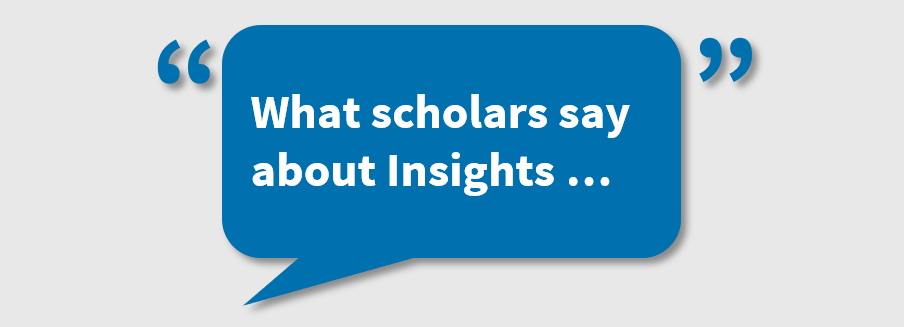 What Scholars Say About Insights